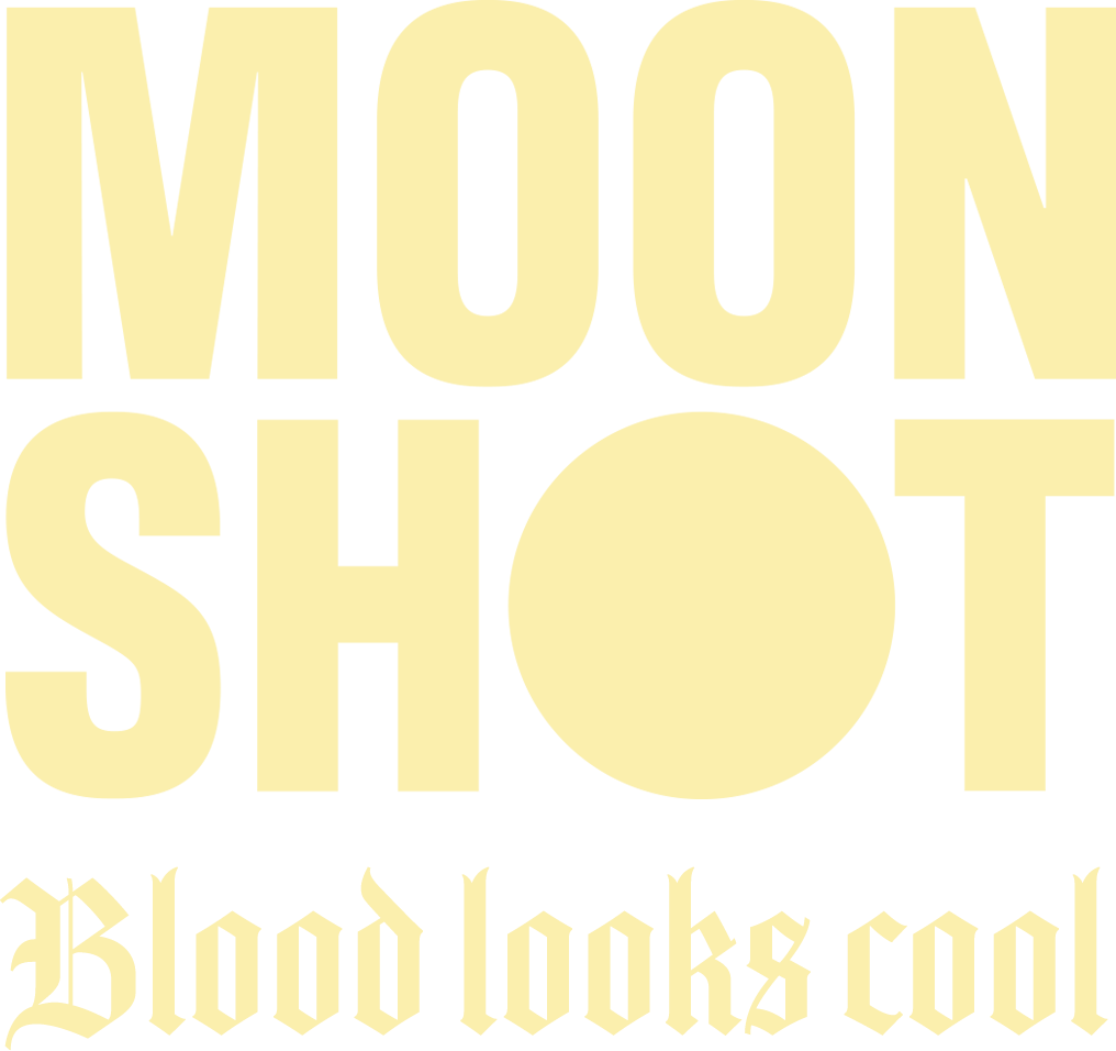 Moonshot - blood looks cool. New Single out now!